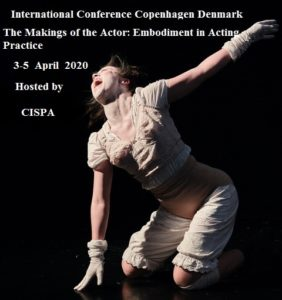 Read more about the article International Conference : The Makings of the Actor: Embodiment in Acting Practice